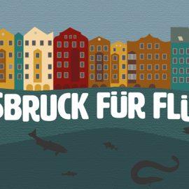 Innsbruck für Flüsse – Aktionsserie im Sommer